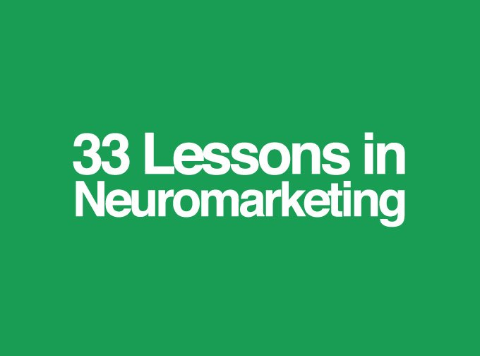 33 lessons in neuromarketing
