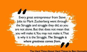 Every great entrepreneur went through the struggle